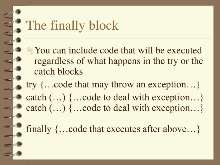 The finally block