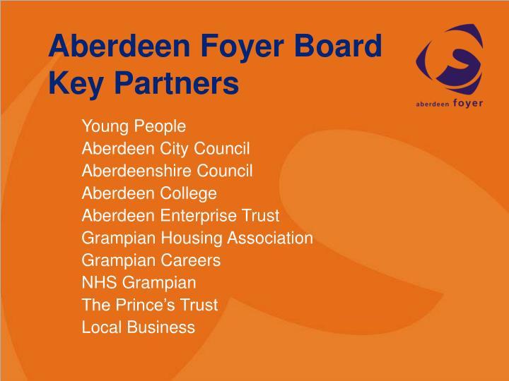 Aberdeen Foyer Board