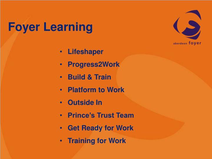 Foyer Learning