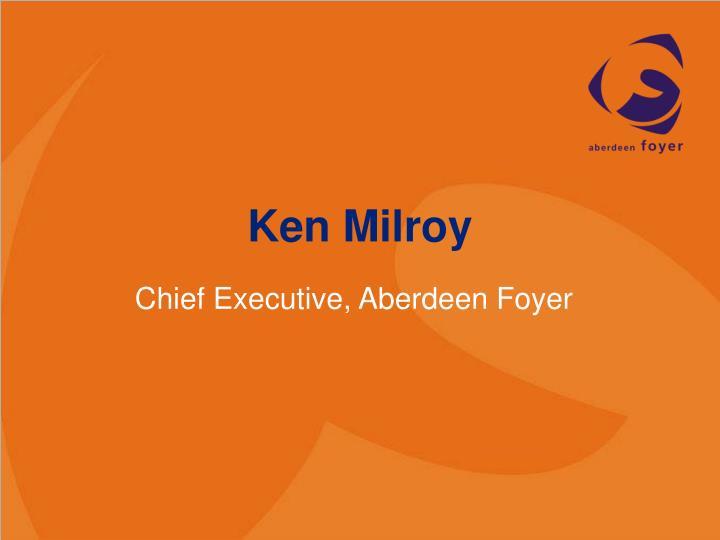 Ken Milroy