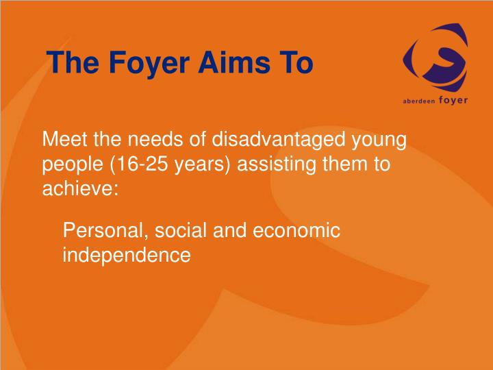 The Foyer Aims To