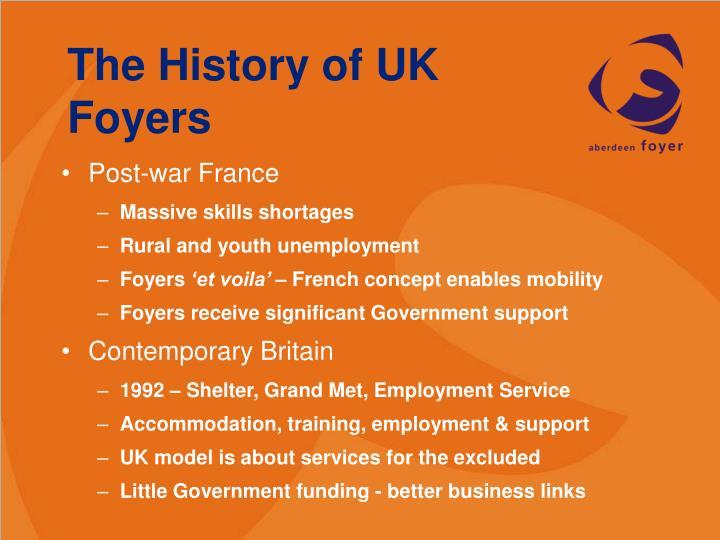 The History of UK Foyers