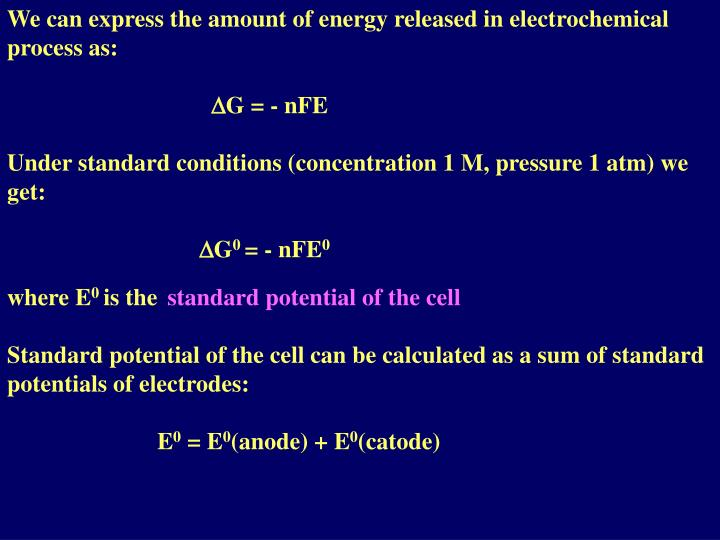 We can express the amount of energy released in electrochemical