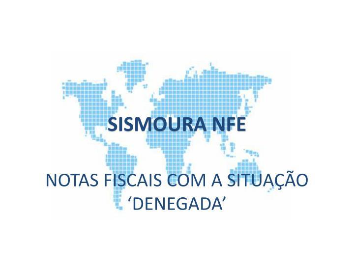 SISMOURA NFE