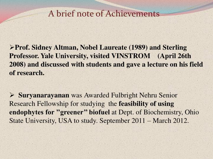A brief note of Achievements