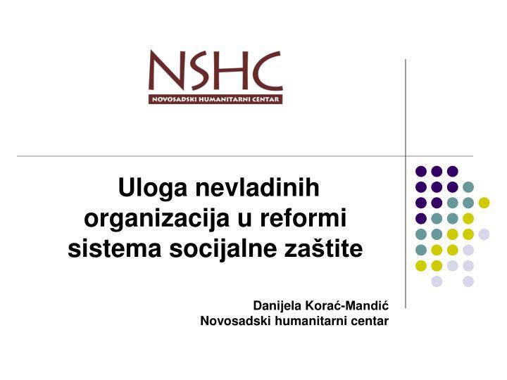 Uloga nevladinih organizacija u reformi sistema socijalne