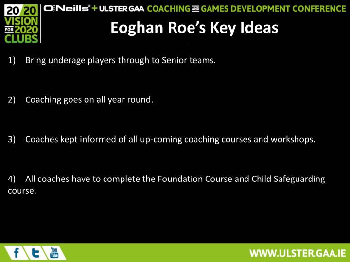 Eoghan Roe's Key Ideas