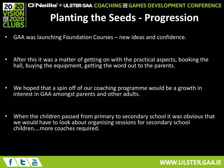 Planting the Seeds - Progression