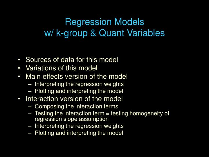 Regression models w k group quant variables
