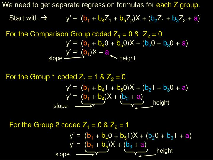 We need to get separate regression formulas for