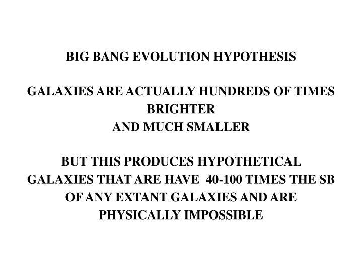 BIG BANG EVOLUTION HYPOTHESIS