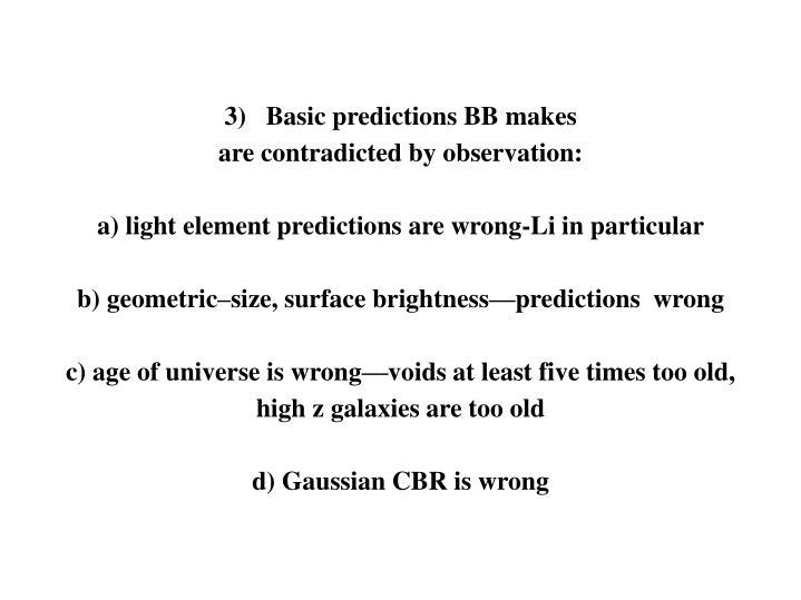 3)   Basic predictions BB makes