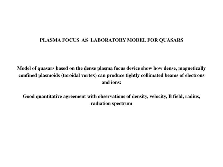 PLASMA FOCUS  AS  LABORATORY MODEL FOR QUASARS