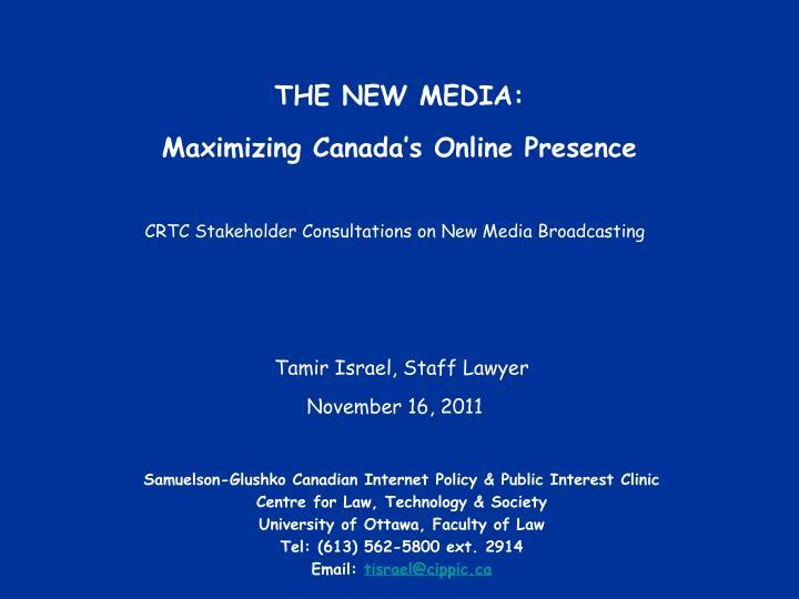 THE NEW MEDIA: