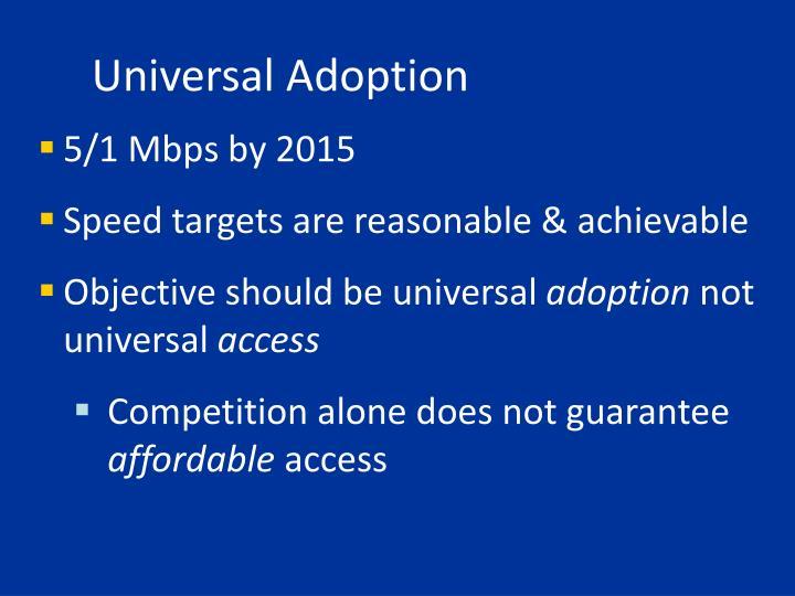 Universal Adoption