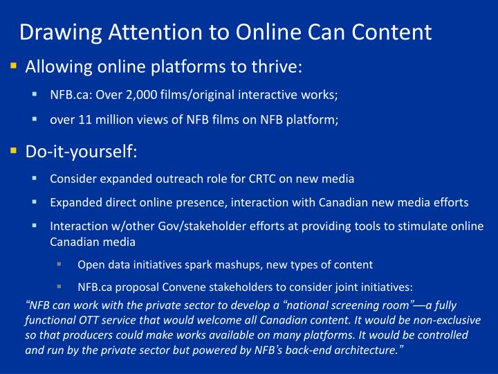 Drawing Attention to Online Can Content
