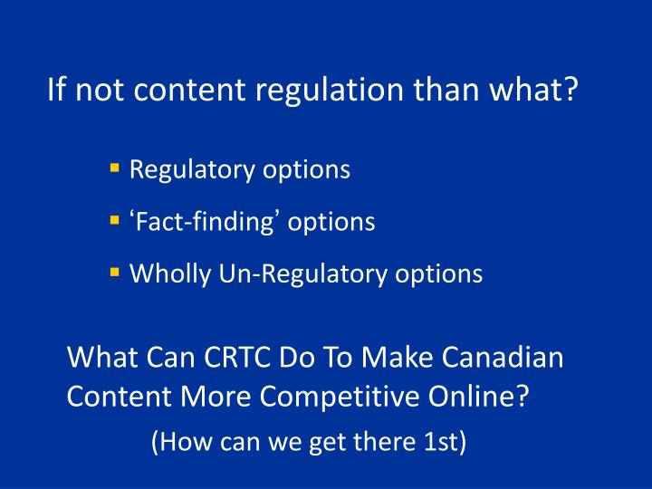 If not content regulation than what?