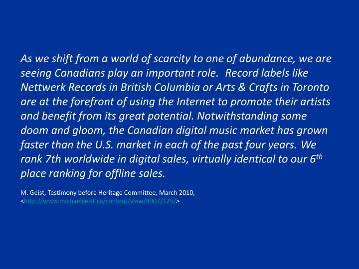 As we shift from a world of scarcity to one of abundance, we are seeing Canadians play an important role.