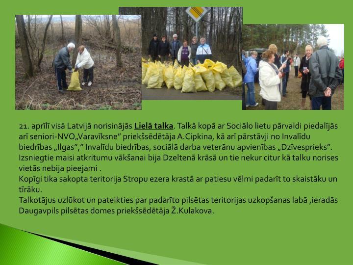 21. aprīlī visā Latvijā norisinājās
