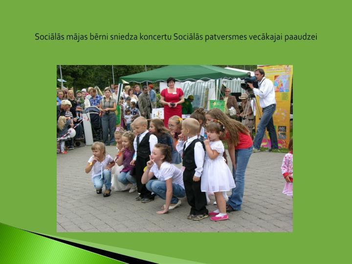 Sociālās mājas bērni sniedza koncertu Sociālās patversmes vecākajai paaudzei