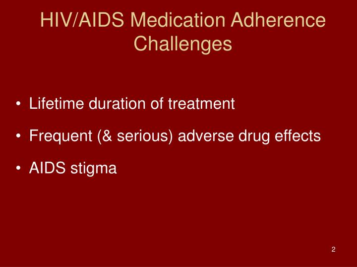 Hiv aids medication adherence challenges