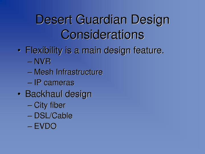 Desert Guardian Design Considerations