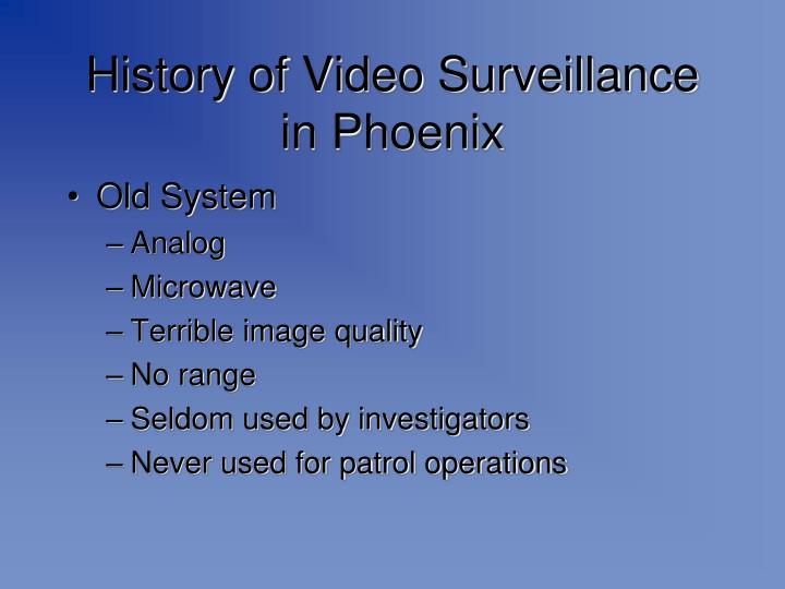 History of Video Surveillance in Phoenix