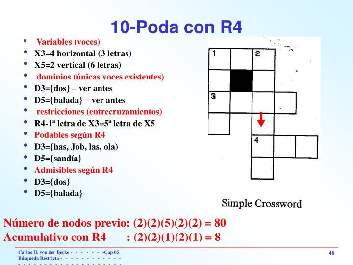 10-Poda con R4