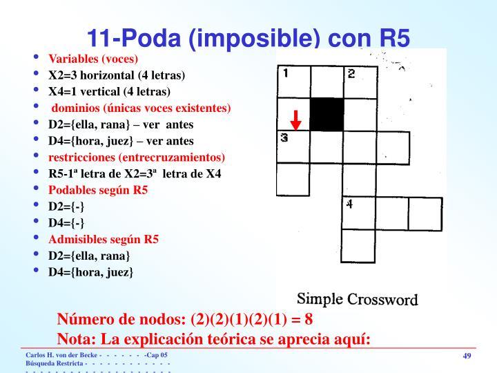 11-Poda (imposible) con R5