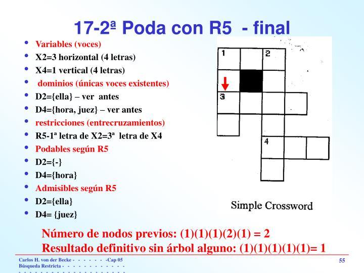 17-2ª Poda con R5  - final