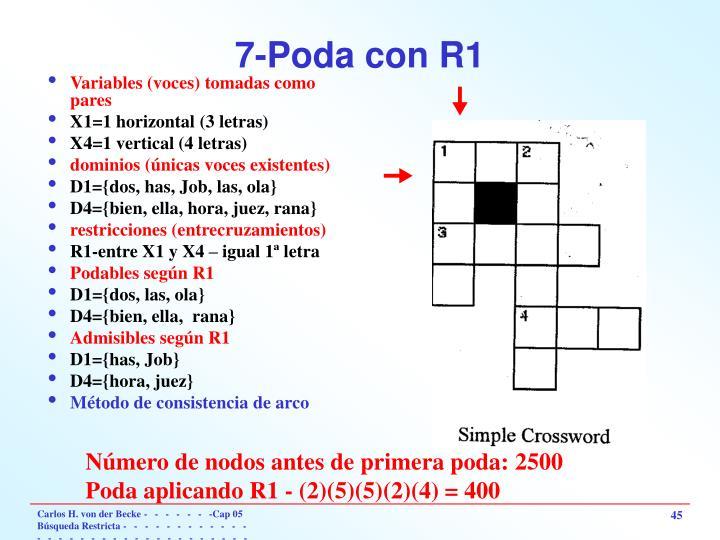 7-Poda con R1