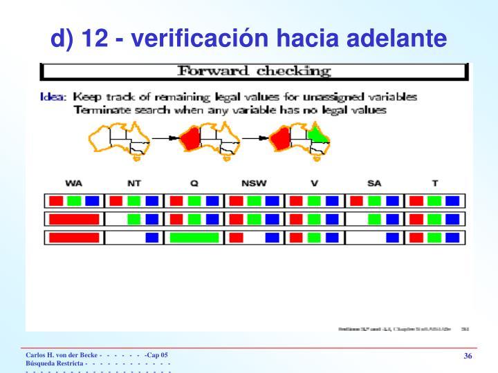 d) 12 - verificación hacia adelante