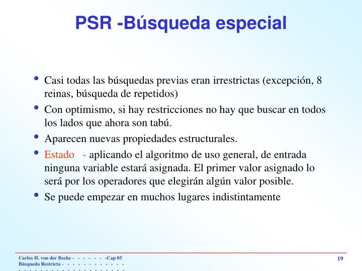 PSR -Búsqueda especial
