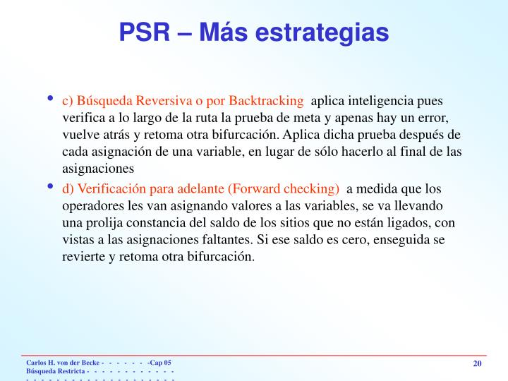 PSR – Más estrategias