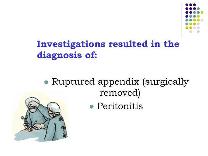 Investigations resulted in the diagnosis of: