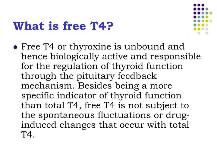 What is free T4?