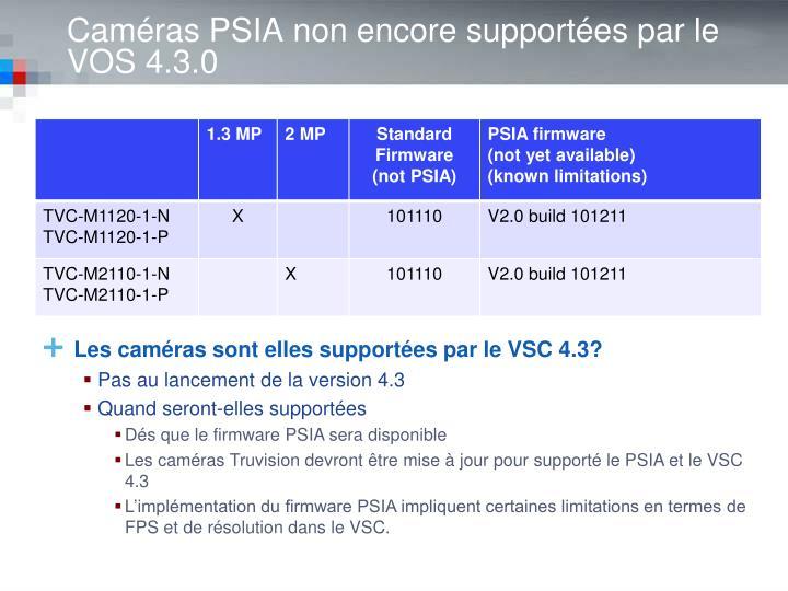 Caméras PSIA non encore supportées par le VOS 4.3.0