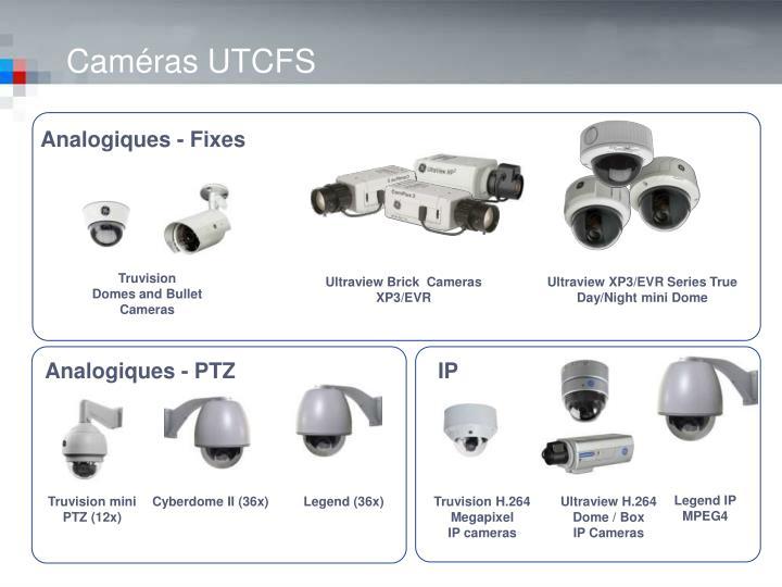 Caméras UTCFS