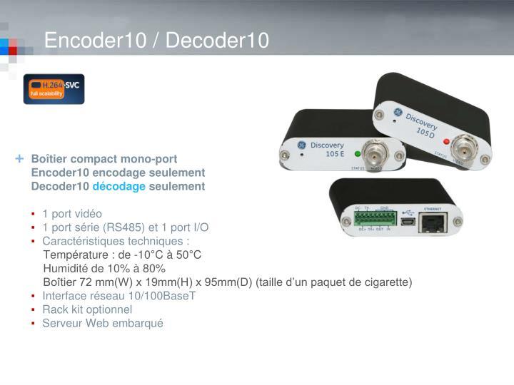 Encoder10 / Decoder10
