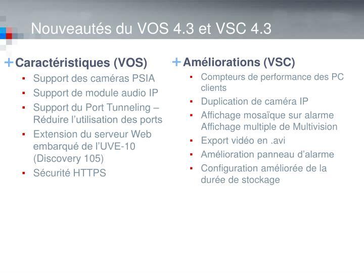 Nouveautés du VOS 4.3 et VSC 4.3
