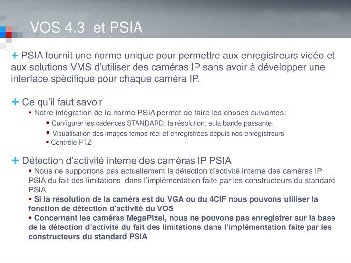 VOS 4.3  et PSIA