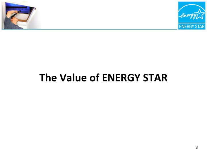 The Value of ENERGY STAR