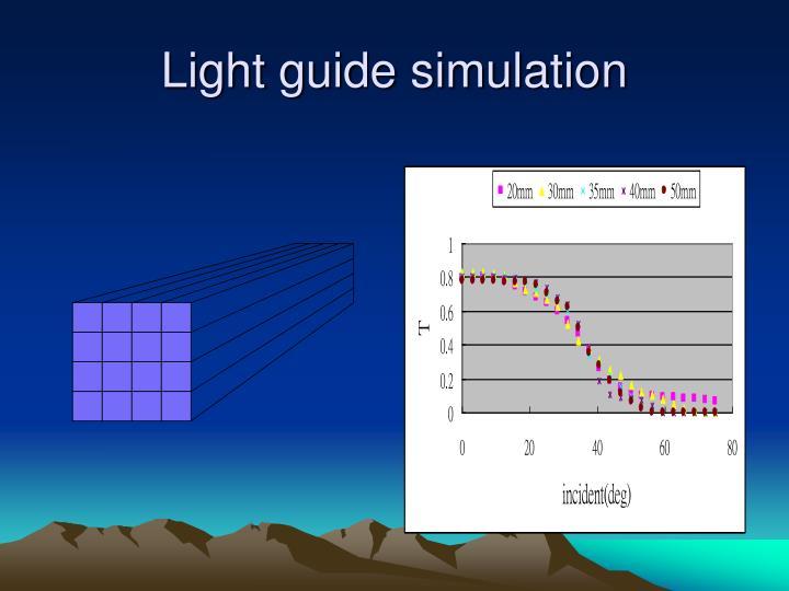 Light guide simulation