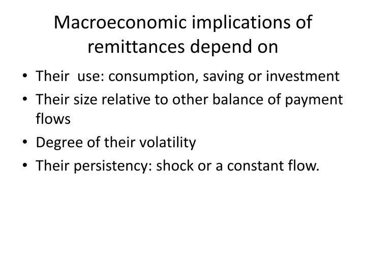 Macroeconomic implications of remittances depend on