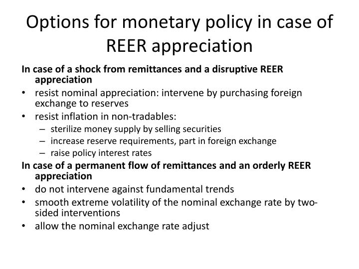 Options for monetary policy in case of REER appreciation