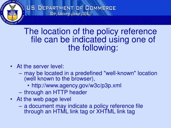 Location of the policy reference file
