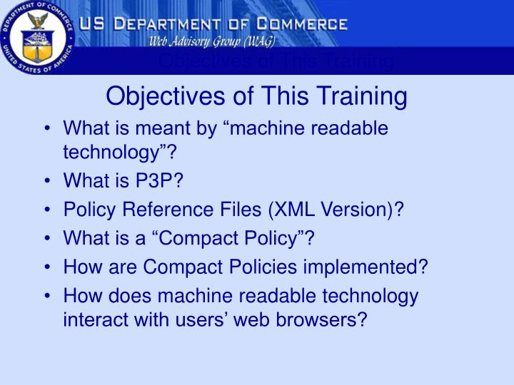Objectives of This Training
