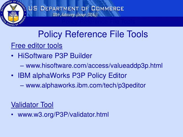 Policy Reference File Tools