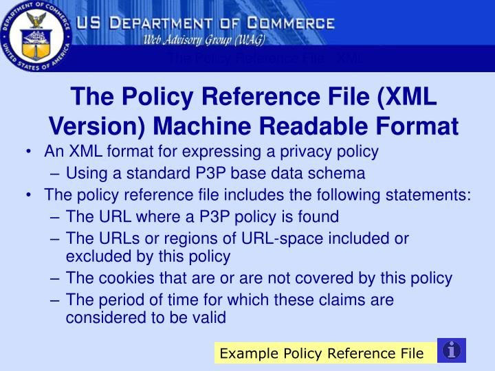 The Policy Reference File - XML