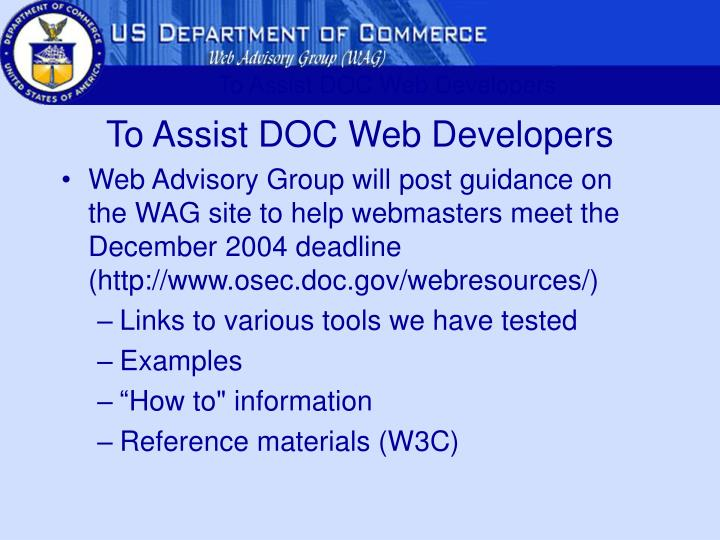 To Assist DOC Web Developers
